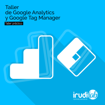 Google Analytics y Google Tag Manager